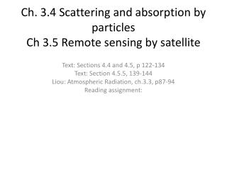 Ch. 3.4 Scattering and absorption by particles Ch  3.5 Remote sensing by satellite