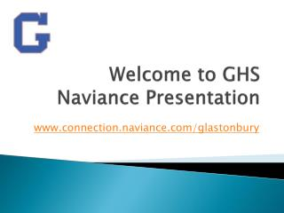 Welcome to GHS  Naviance  Presentation