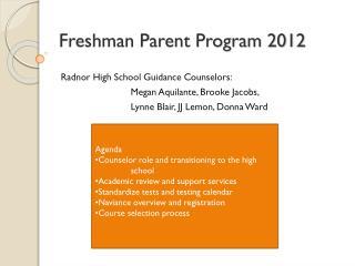 Freshman Parent Program 2012