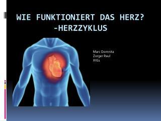 Wie funktioniert  das  Herz ? - Herzzyklus