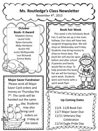 Ms. Routledge's Class Newsletter November 4 th , 2013