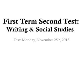 First Term Second Test: Writing & Social Studies