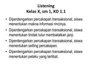 Listening Kelas X, sm 1, KD 1.1