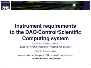 Instrument  requirements to the  DAQ/ Control /Scientific Computing  system