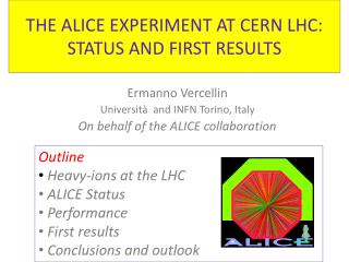 THE ALICE EXPERIMENT AT CERN LHC:  STATUS AND FIRST RESULTS