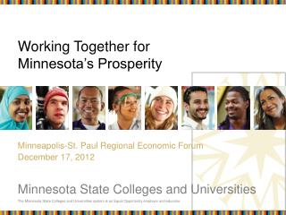 Working Together for  Minnesota's Prosperity