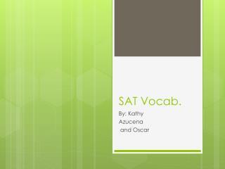 SAT Vocab.