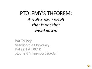 PTOLEMY'S THEOREM: A well-known result that is not that well-known.