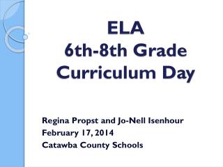 ELA 6th-8th Grade  Curriculum Day
