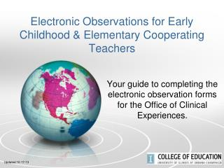Electronic Observations for Early Childhood & Elementary Cooperating Teachers