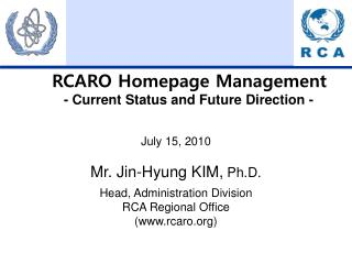 RCARO  Homepage  Management - Current  Status and Future  Direction -