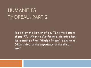 Humanities  Thoreau: Part 2