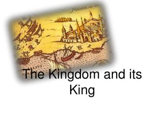 The Kingdom and its King
