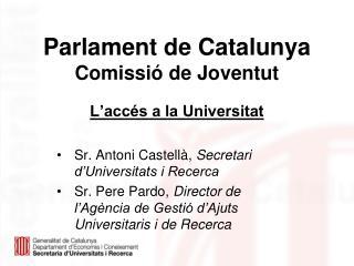 Parlament de Catalunya  Comissió de Joventut