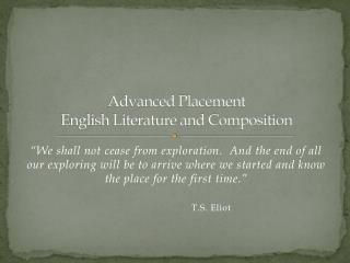 Advanced Placement  English Literature and Composition