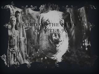 Lord Of The Flies Chapter 9