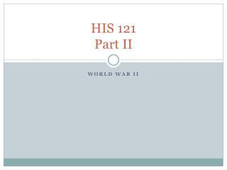 HIS 121 Part II