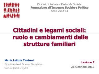 Cittadini e legami sociali:  ruolo e cambiamenti delle strutture familiari