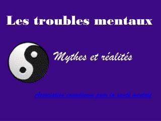 Les troubles mentaux
