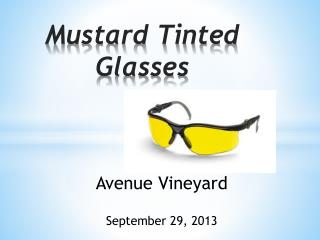 Mustard Tinted Glasses