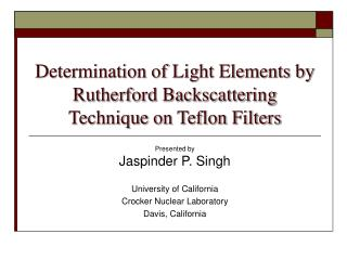 Determination of Light Elements by Rutherford Backscattering Technique on Teflon Filters