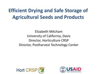 Efficient Drying and Safe Storage of Agricultural Seeds and Products