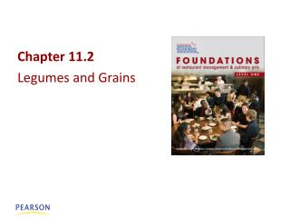Chapter  11.2 Legumes  and Grains
