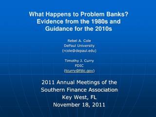 What Happens to Problem Banks?   Evidence from the 1980s and  Guidance for the 2010s