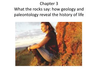 Chapter 3 What the rocks say: how geology and paleontology reveal the history of life