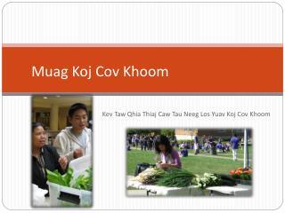 Muag Koj Cov Khoom