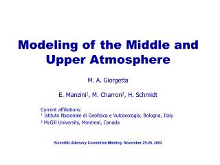 Modeling of the Middle and Upper Atmosphere