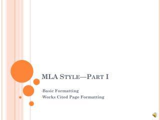 MLA Style—Part I