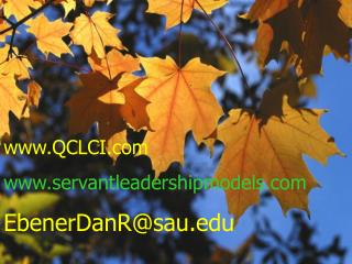 QCLCI servantleadershipmodels EbenerDanR@sau