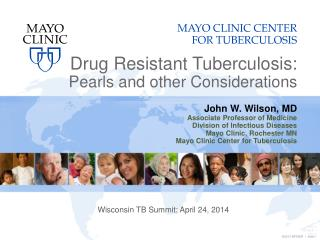 Drug Resistant Tuberculosis: Pearls and other Considerations