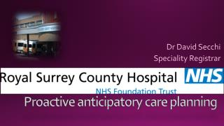 Proactive anticipatory care planning