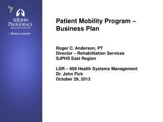 Patient Mobility Program – Business Plan