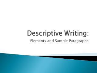 Descriptive Writing: