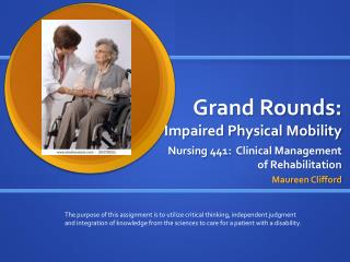 Grand  Rounds:   Impaired Physical Mobility