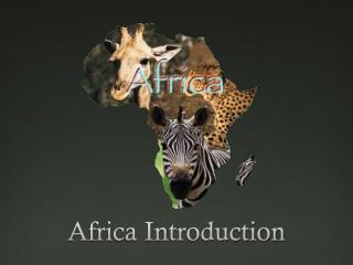 Africa Introduction