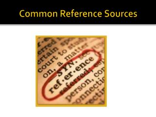 Common Reference Sources
