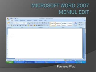 Microsoft word 2007 meniul  EDIT