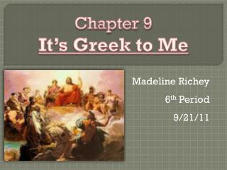 Madeline Richey  6 th  Period 9/21/11
