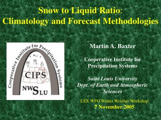 Snow to Liquid Ratio:  Climatology and Forecast Methodologies