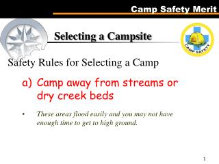 Selecting a Campsite Safety Rules for Selecting a Camp