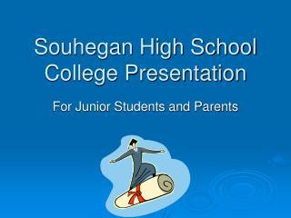 Souhegan High School College Presentation