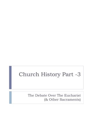Church History Part -3