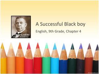 A Successful Black boy