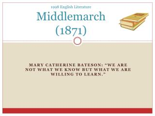 1998 English Literature Middlemarch (1871)