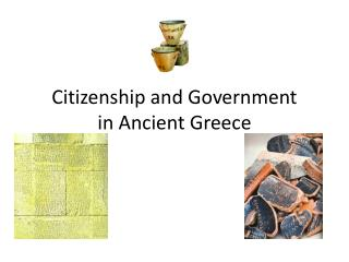 Citizenship and Government  in Ancient Greece