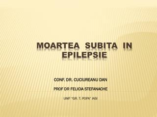 MOARTEA  SUBITA  IN  EPILEPSIE